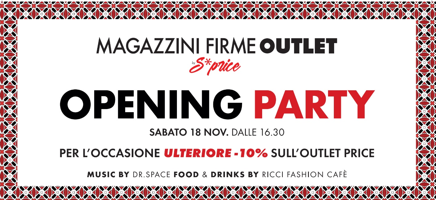 Magazzini Firme — S*PRICE – NEW OPENING PARTY // LOVERE