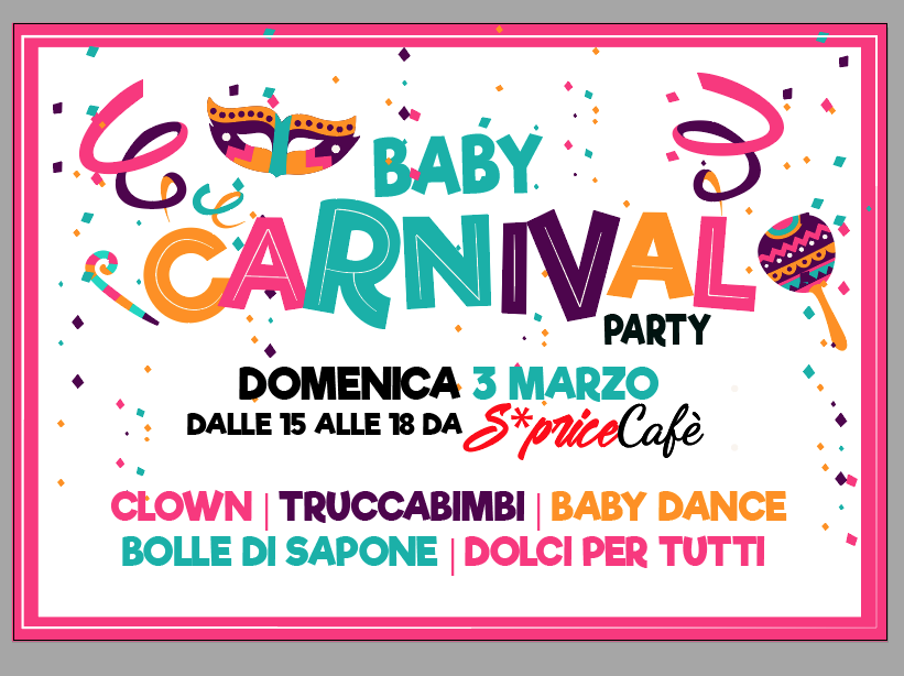 CARNIVAL BABY PARTY // SPRICE CAFE'